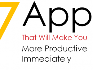 7 apps that will make you more productive immediately